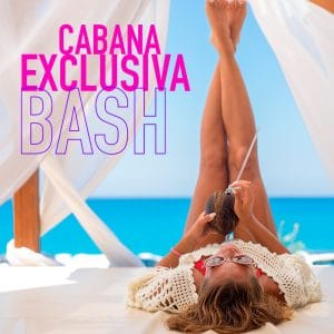 Temptation Experience | Cabana Exclusive Bash